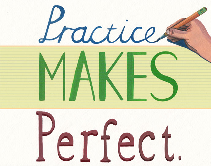 The Attitude of Practice makes Perfect!